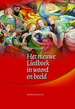 Het nieuwe liedboek in woord en beeld